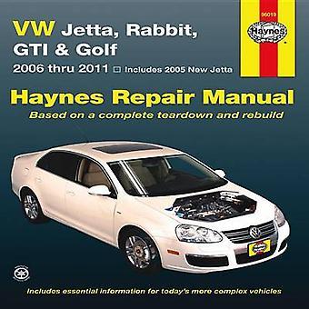VW Jetta - Rabbit - GI - Golf Automotive Repair Manual - 2005-2011 by