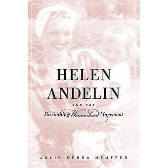 Helen Andelin and the Fascinating Womanhood Movement by Julie Debra N
