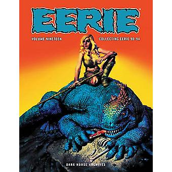 Eerie Archives - Volume 19 by Various - 9781616556433 Book