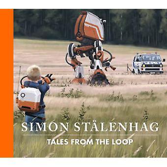 Tales from the Loop by Simon Stalenhag - Simon Stalenhag - Nils Karle