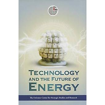 Technology and the Future of Energy by ECSSR - 9789948147411 Book