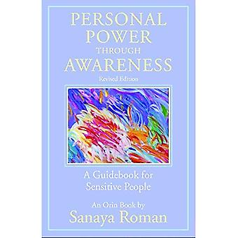 Personlig makt genom medvetenhet: en guide bok för känsliga personer: reviderad upplaga (The Earth Life Series)