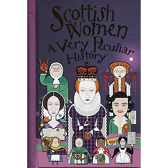 Scottish Women, A Very Peculiar History by Fiona Macdonald/Book House