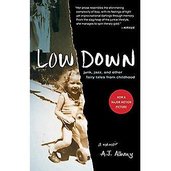 Low Down: Junk, Jazz und andere Märchen aus der Kindheit