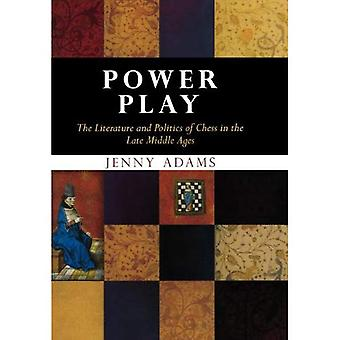 Machtspiel: Die Literatur und Politik des Schachspiels im Spätmittelalter
