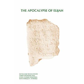 The Apocalypse of Elijah by Pietersma & Albert