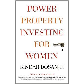 Power Property Investing for Women by Dosanjh & Bindar