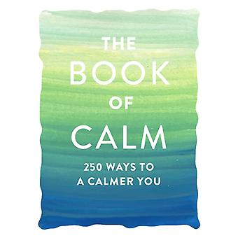 Book of Calm by Adams Media