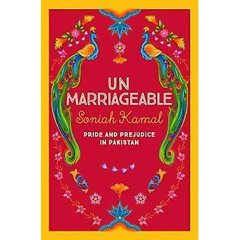 Unmarriageable by Kamal & Soniah Author