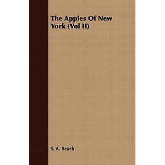 The Apples Of New York Vol II by Beach & S. A.