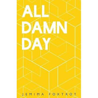 All Damn Day by Jemima & Foxtrot