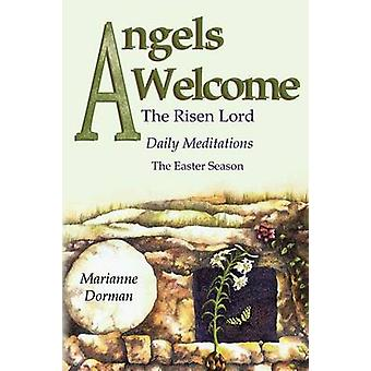 Angels Welcome The Risen Lord by Dorman & Marianne