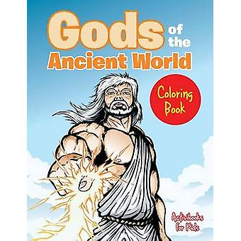Gods of the Ancient World Coloring Book de For Kids & Activibooks