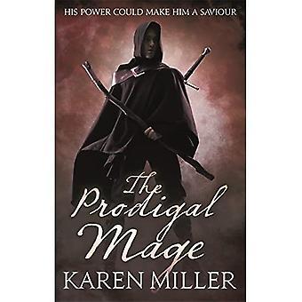 Le Mage prodigue: Kingmaker, Kingbreaker tome 1
