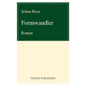 Formwandler by Rose & Selma