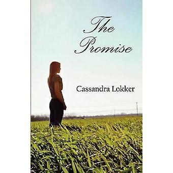 Löftet av Lokker & Cassandra