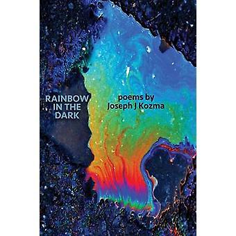 Rainbow in the Dark by Kozma & Joseph J