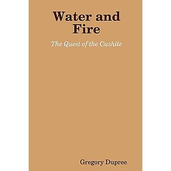 Water and Fire by Dupree & Gregory