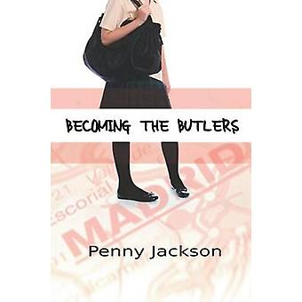 Becoming the Butlers by Jackson & Penny