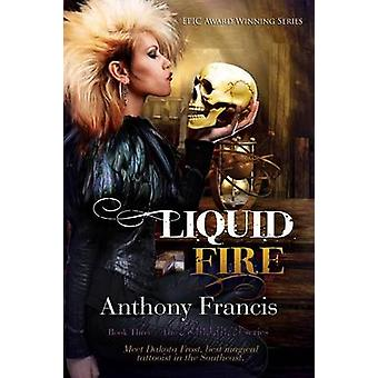 Liquid Fire by Francis & Anthony