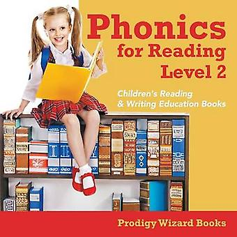 Phonics for Reading Level 2  Childrens Reading  Writing Education Books by Prodigy Wizard Books