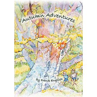 Autumn Adventures by English & Frank
