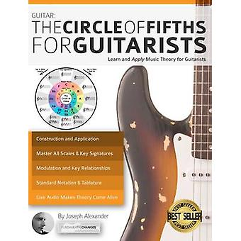 The Circle of Fifths for Guitarists by Alexander & Joseph