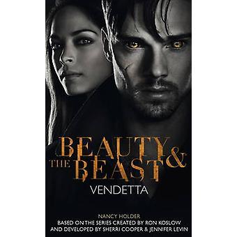 Beauty amp the Beast  Vendetta by Nancy Holder