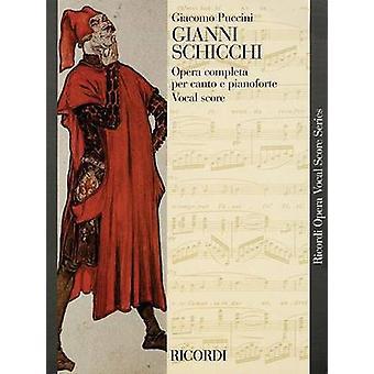 Gianni Schicchi - Opera Vocal Score by Giacomo Puccini - 9781480305113