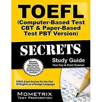 TOEFL Secrets (Computer-Based Test CBT and Paper-Based Test Pbt Versi