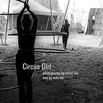 Circus Girl by Saibal Das - Nola Rae - 9781906497330 Book