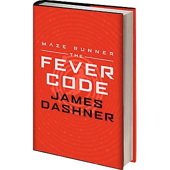 The Fever Code by James Dashner - 9781910655160 Book