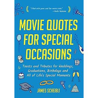 Movie Quotes for Special Occasions - Toasts and Tributes for Weddings