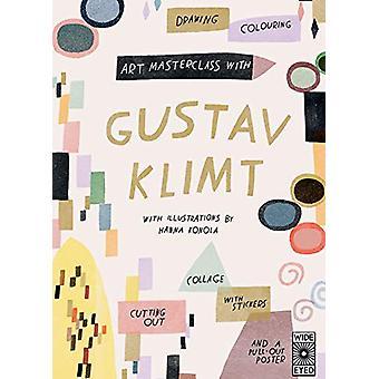 Art Masterclass with Gustav Klimt by Hanna Konola - 9781786037985 Book