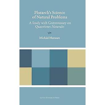 Plutarch's Science of Natural Problems - A Study with Commentary on Qu