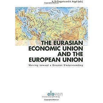 The Eurasian Economic Union and the European Union - Moving Toward a G