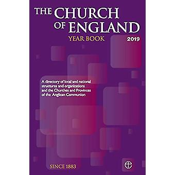 The Church of England Year Book 2019 - A directory of local and nation