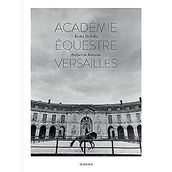 L'Academie equestre de Versailles by Koto Bolofo - 9782330113889 Book