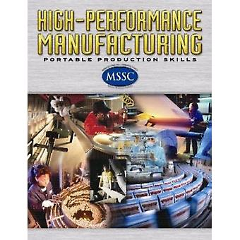 High-Performance Manufacturing Softcover Student Edition by McGraw-Hi