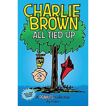 Charlie Brown - All Tied Up (PEANUTS AMP Series Book 13) - A PEANUTS Co