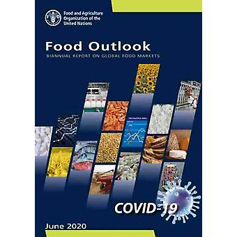 Food Outlook by Food and Agriculture Organization of the United Nations
