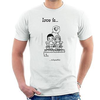 Love Is Telepaattinen Miesten&t-paita
