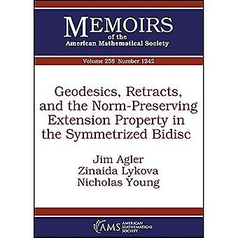 Geodesics, Retracts, and the Norm-Preserving Extension Property in the Symmetrized Bidisc (Memoirs of the American Mathematical Society)