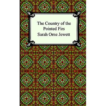 The Country of the Pointed Firs by Sarah Orne Jewett - 9781420925180