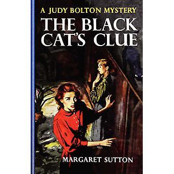 Black Cat's Clue #23 by Margaret Sutton - 9781429090438 Book