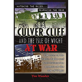Culver Cliff and the Isle of Wight at War by Tim Wander - 97817895516