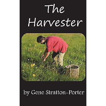 The Harvester by Deceased Gene Stratton-Porter - 9781936690985 Book