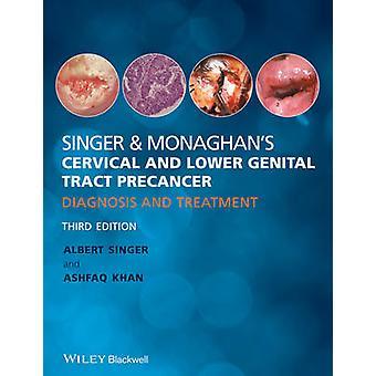 歌手とモナハンの子宮頸部および下生殖管前癌