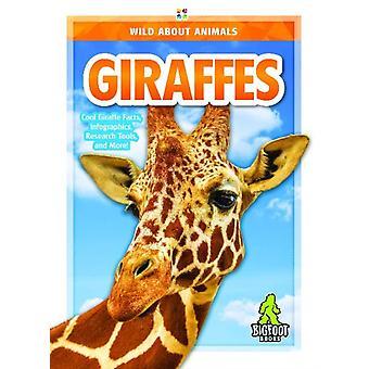 Wild About Animals Giraffes by Emma Huddleston