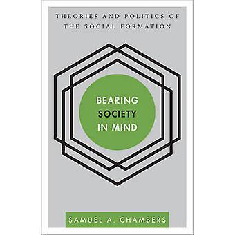 Bearing Society in Mind Theorieën en Politiek van de Sociale Vorming 1 Verstoringen